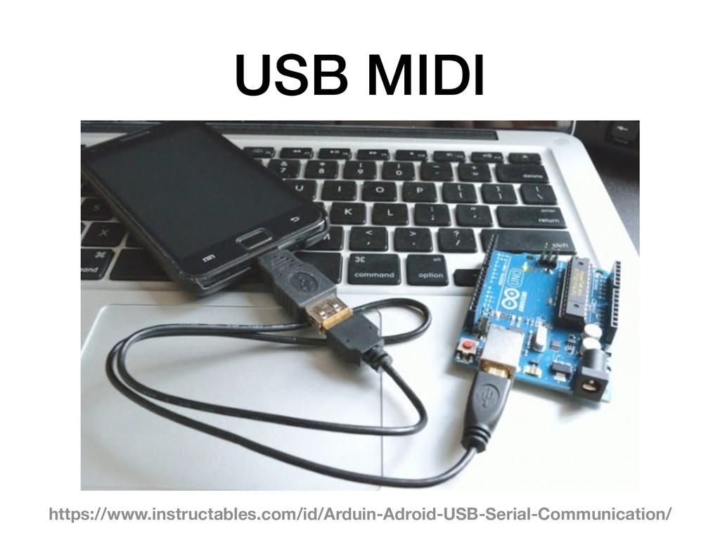 USB MIDI https://www.instructables.com/id/Ardui...