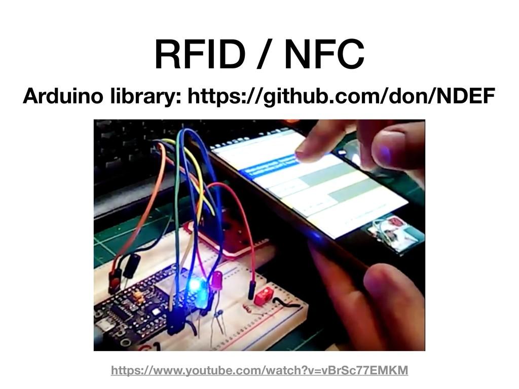 RFID / NFC https://www.youtube.com/watch?v=vBrS...