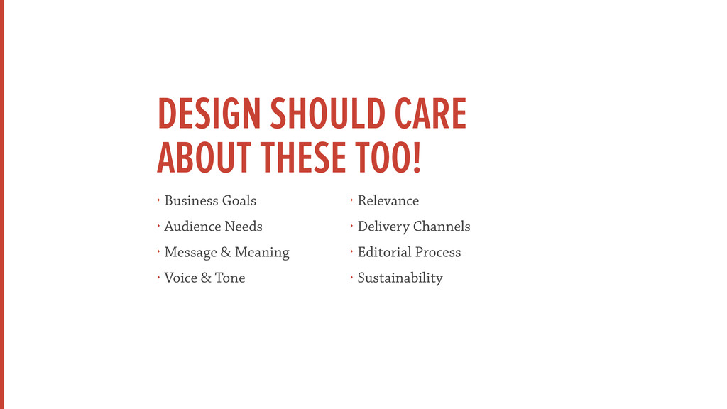 DESIGN SHOULD CARE  ABOUT THESE TOO! ‣ Busines...