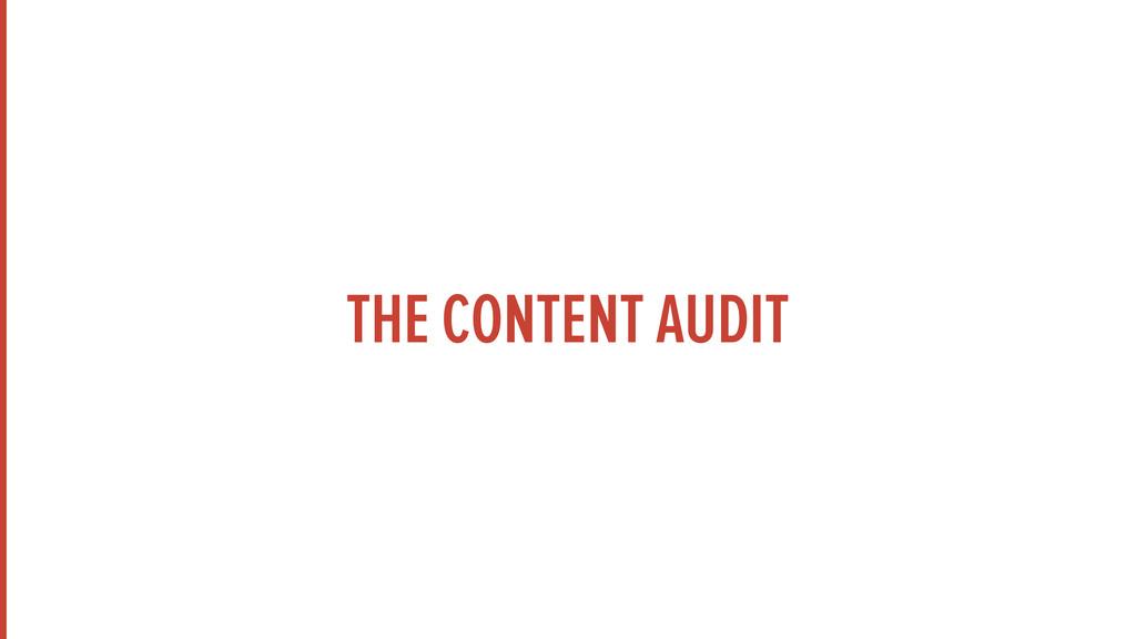 THE CONTENT AUDIT