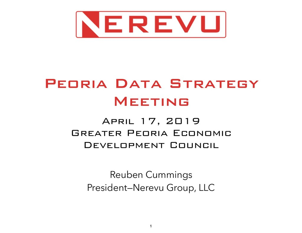 Peoria Data Strategy Meeting April 17, 2019 Gre...