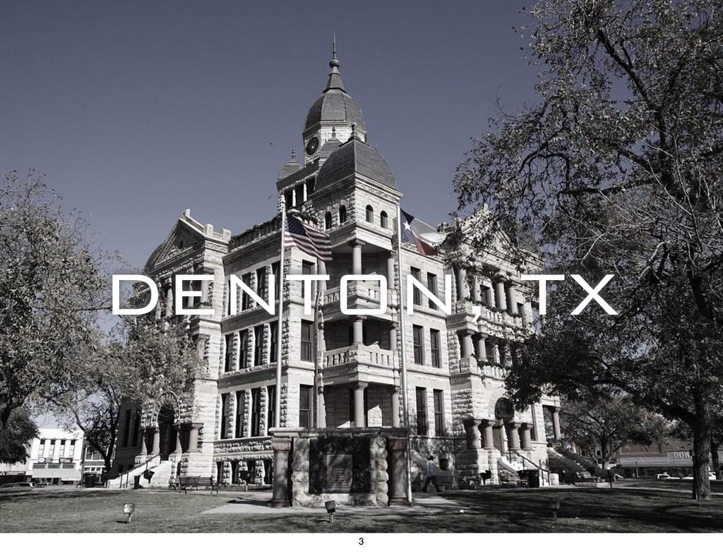 DENTON, TX 3