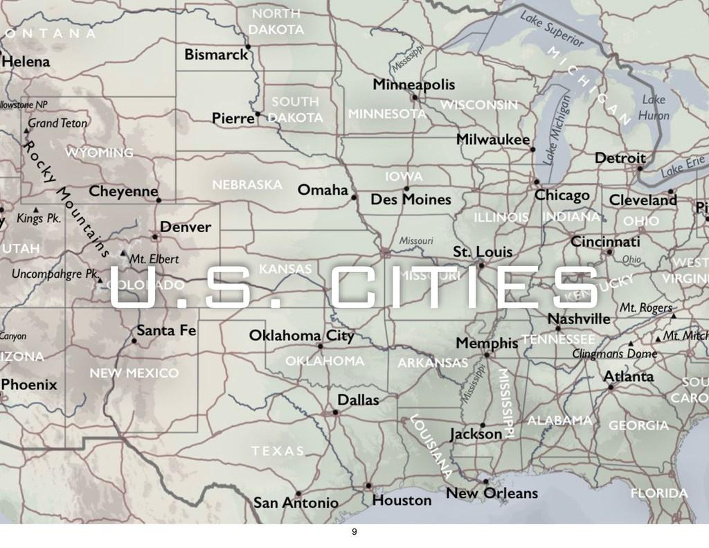 U.S. CITIES 9