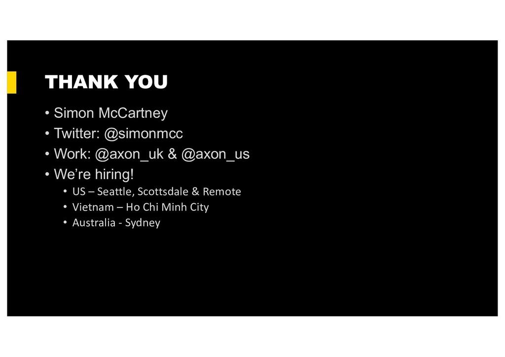 THANK YOU • Simon McCartney • Twitter: @simonmc...