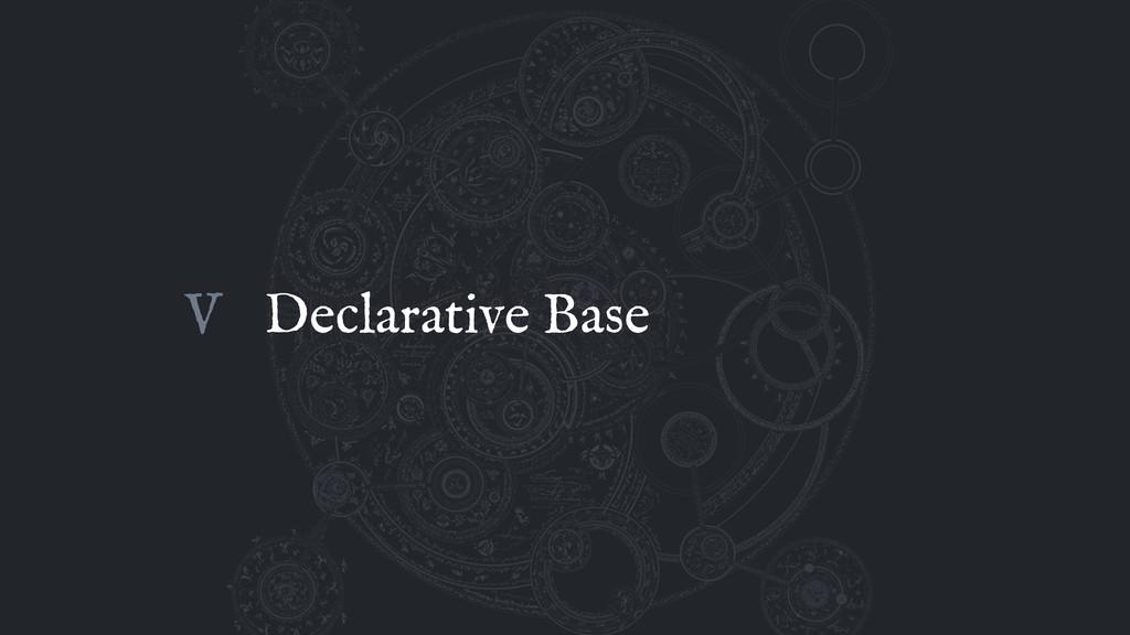 Declarative Base V