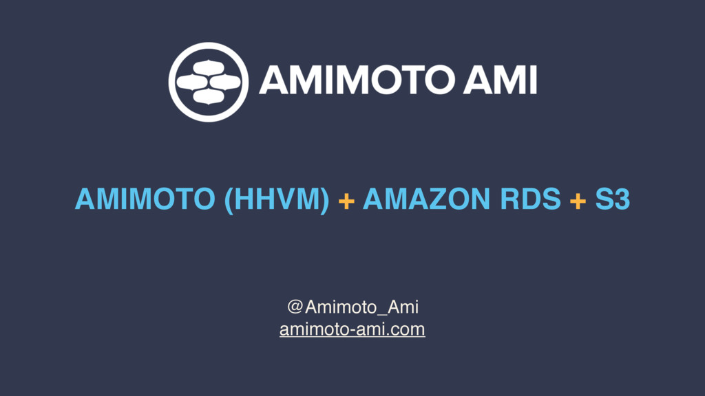 @Amimoto_Ami amimoto-ami.com AMIMOTO (HHVM) + A...