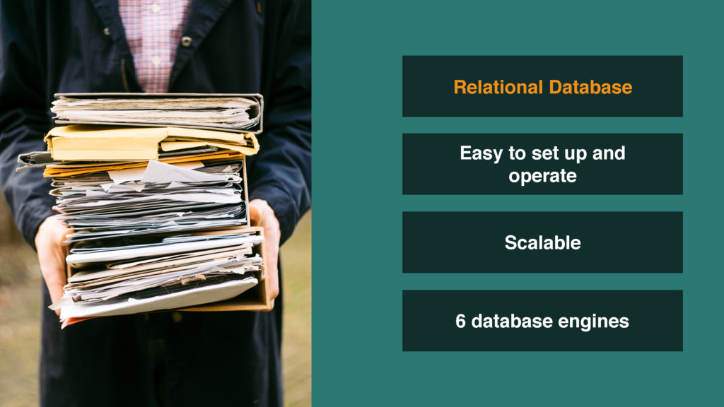 Scalable 6 database engines Relational Database...