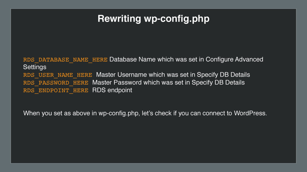 Rewriting wp-config.php RDS_DATABASE_NAME_HERE D...