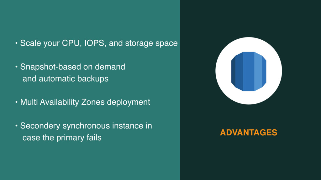 ADVANTAGES • Scale your CPU, IOPS, and storage ...