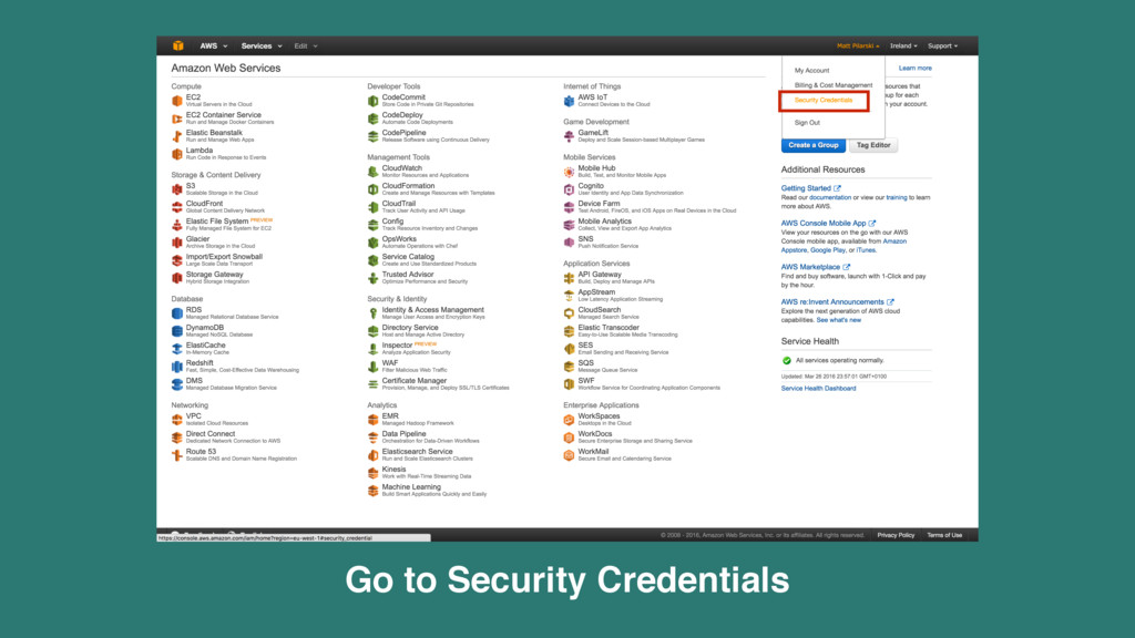 Go to Security Credentials
