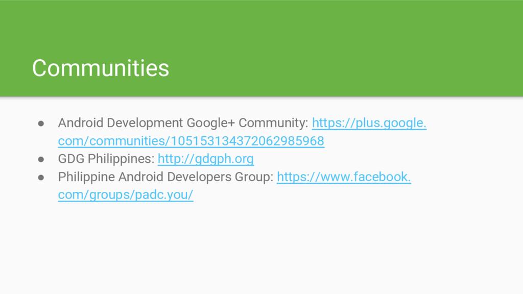 Communities ● Android Development Google+ Commu...