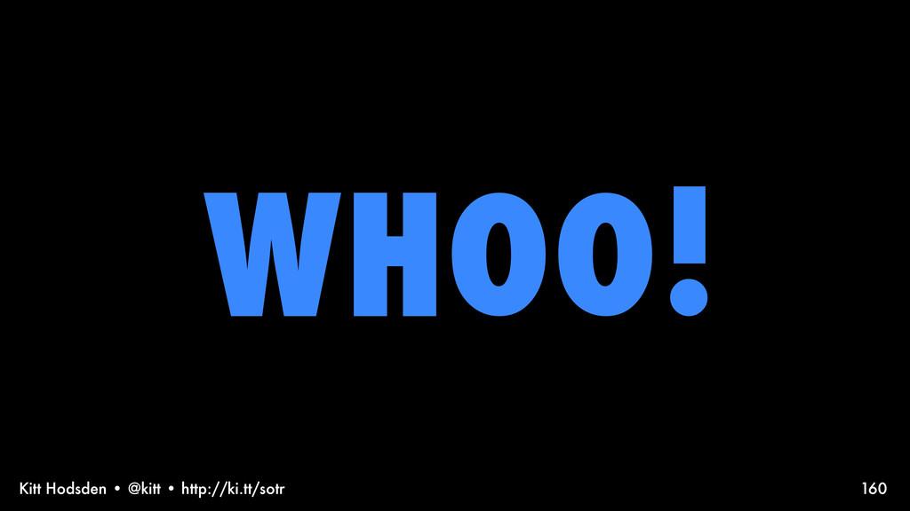 Kitt Hodsden • @kitt • http://ki.tt/sotr WHOO! ...