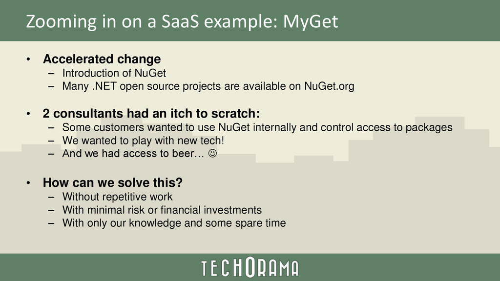 Zooming in on a SaaS example: MyGet • Accelerat...