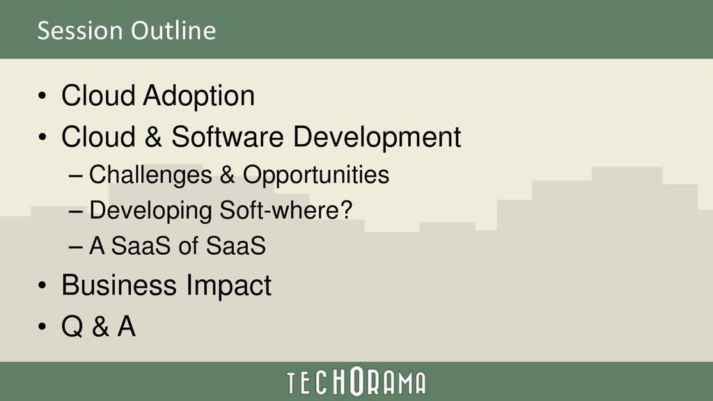 Session Outline • Cloud Adoption • Cloud & Soft...