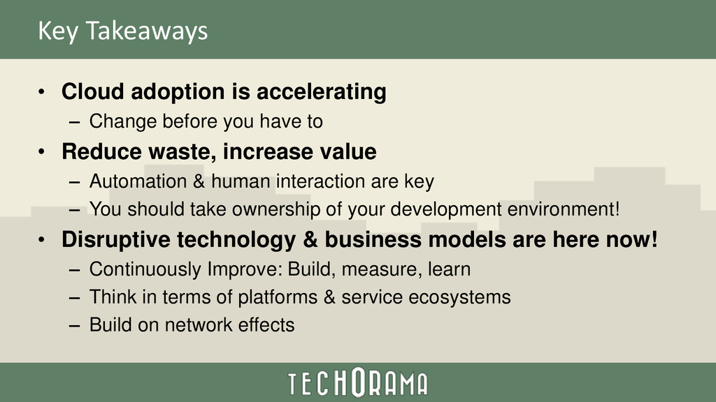 Key Takeaways • Cloud adoption is accelerating ...