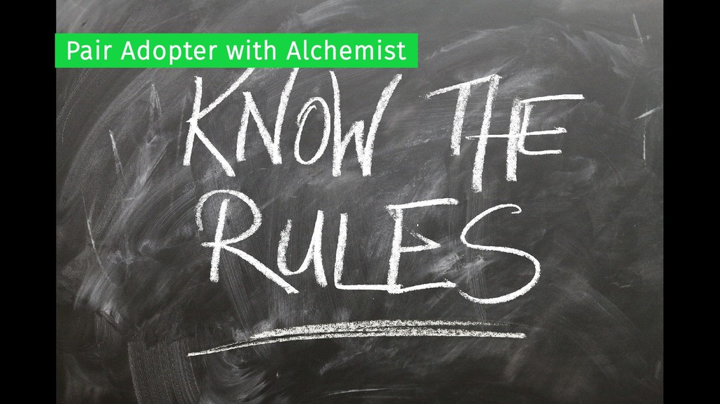 Pair Adopter with Alchemist
