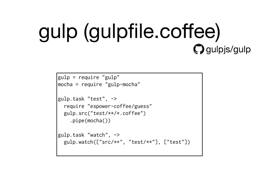 gulp (gulpfile.coffee) gulpjs/gulp gulp = require...
