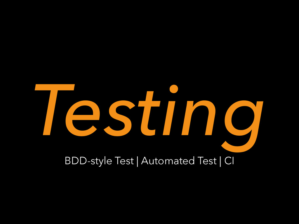 Testing BDD-style Test | Automated Test | CI