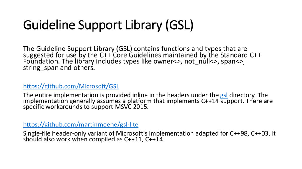 Guideline Support Library (GSL) The Guideline S...