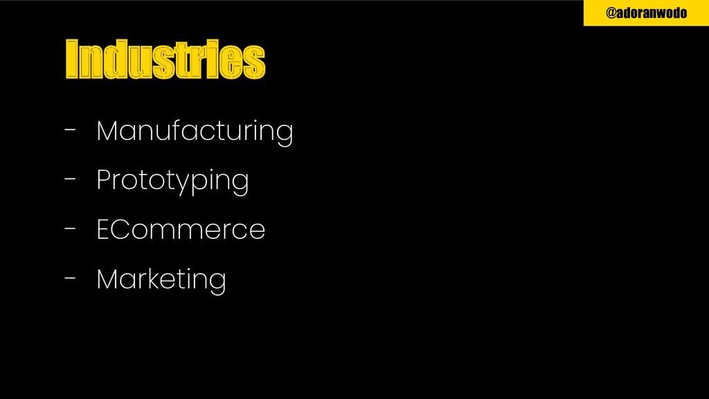 @adoranwodo - Manufacturing - Prototyping - ECo...