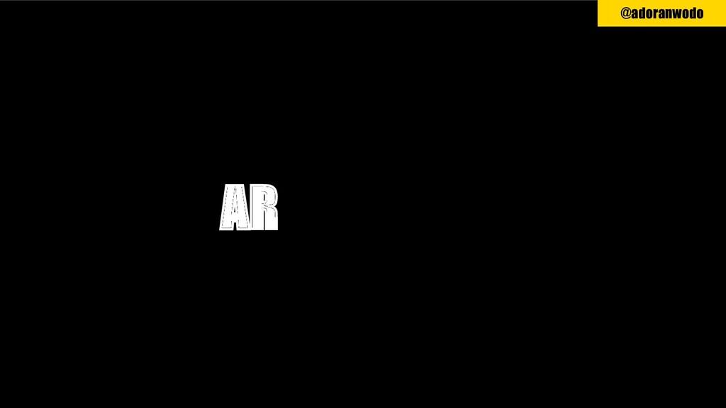 AR VR MR @adoranwodo