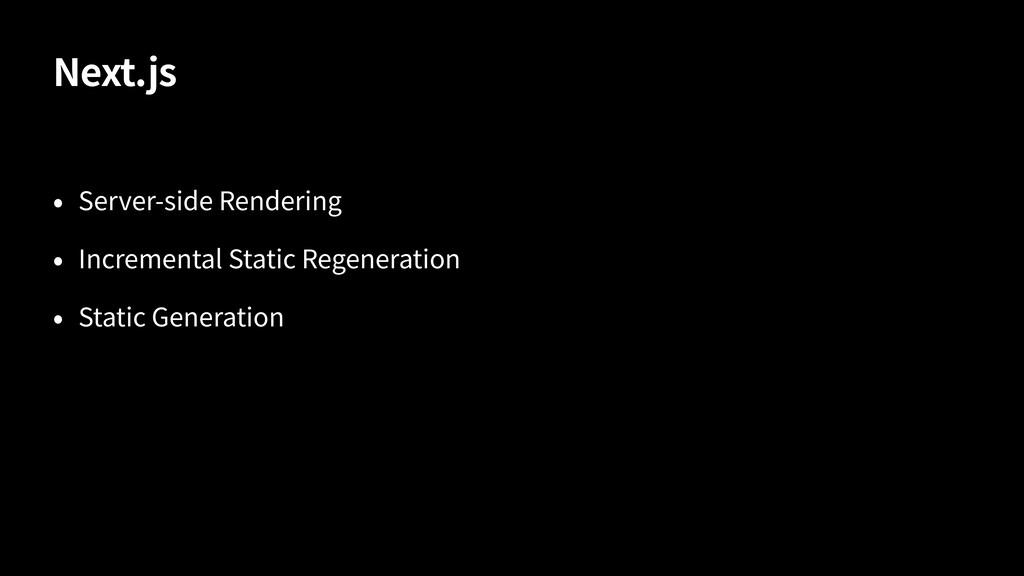 Next.js Server-side Rendering Incremental Stati...