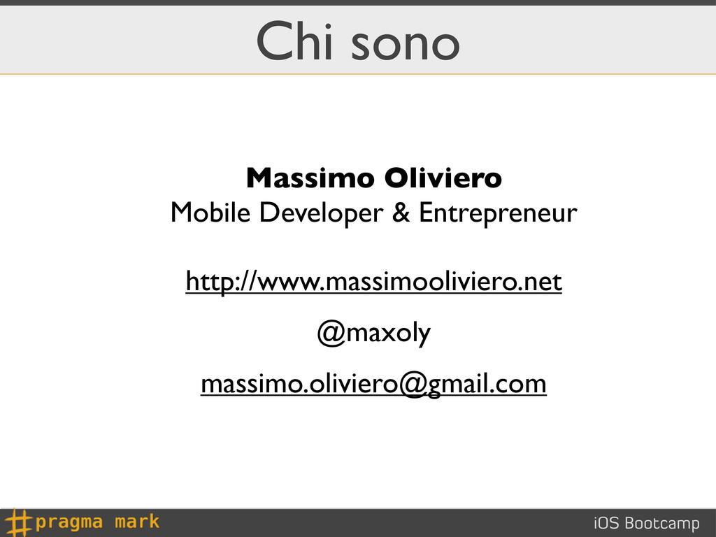 iOS Bootcamp Chi sono Massimo Oliviero Mobile D...