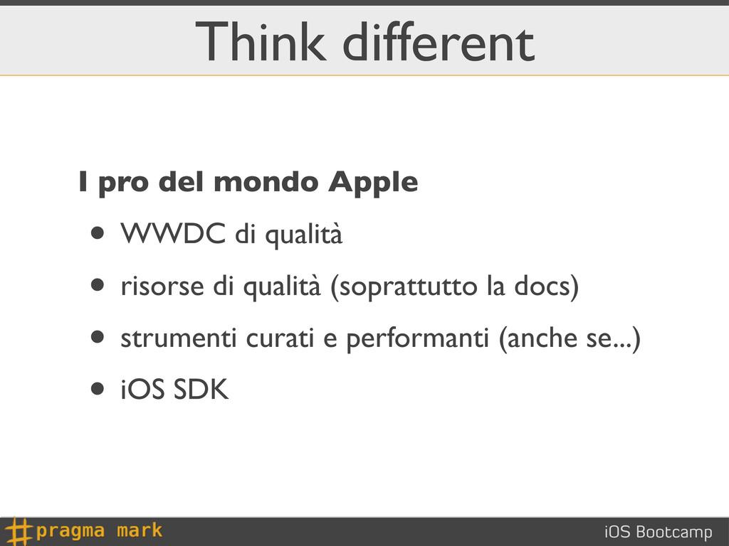 iOS Bootcamp Think different I pro del mondo Ap...