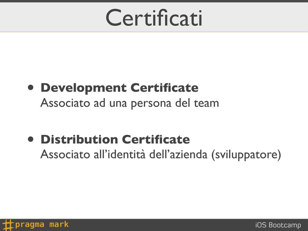 iOS Bootcamp Certificati • Development Certificat...