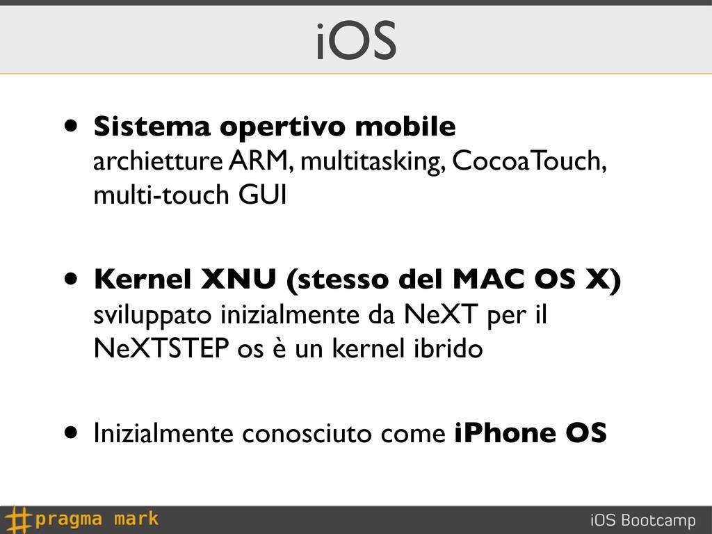 iOS Bootcamp iOS • Sistema opertivo mobile arch...