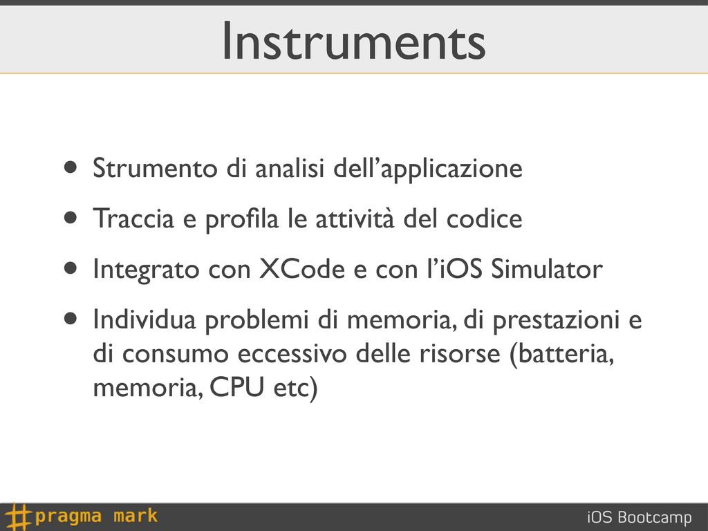 iOS Bootcamp Instruments • Strumento di analisi...