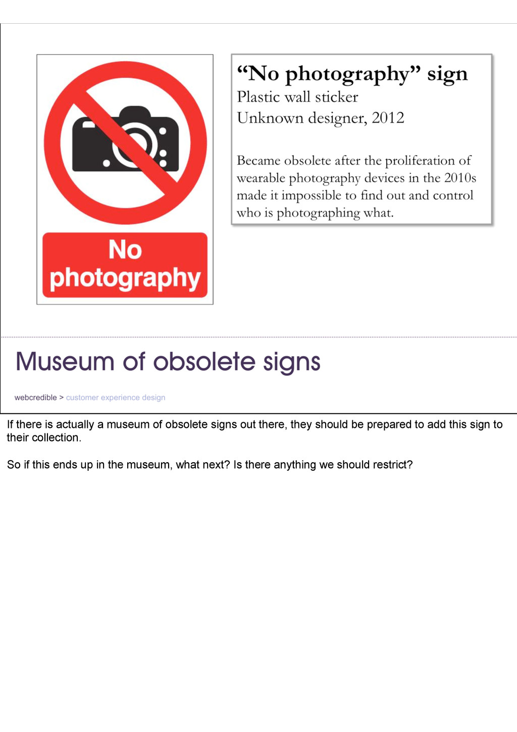If there is actually a museum of obsolete signs...