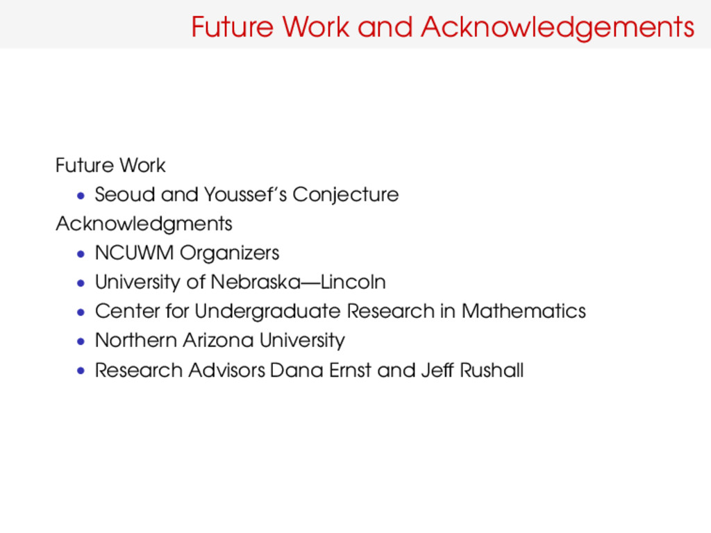 Future Work and Acknowledgements Future Work • ...