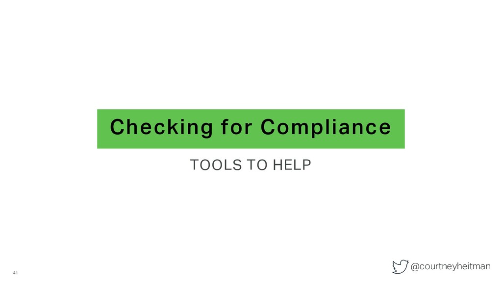 @courtneyheitman Checking for Compliance TOOLS ...