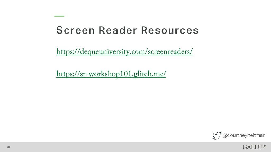 @courtneyheitman Screen Reader Resources 48 htt...