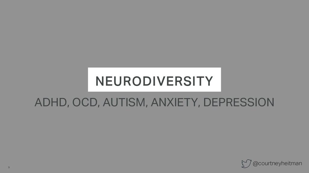 @courtneyheitman NEURODIVERSITY ADHD, OCD, AUTI...