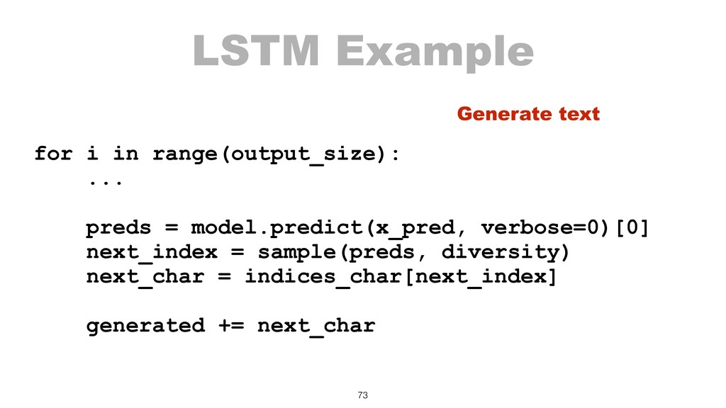 LSTM Example for i in range(output_size): ... p...