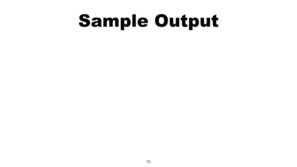 Sample Output 75