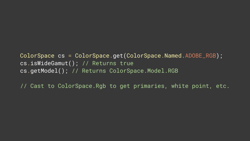 ColorSpace cs = ColorSpace.get(ColorSpace.Named...