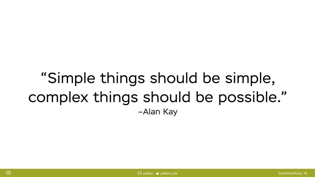 palkan_tula palkan SouthEastRuby '18 –Alan Kay ...