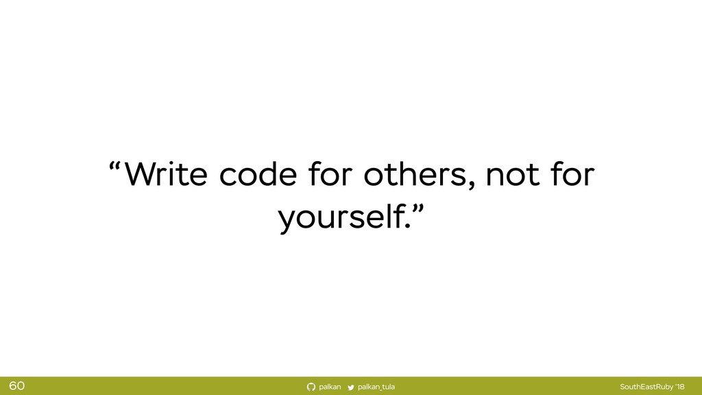 "palkan_tula palkan SouthEastRuby '18 ""Write cod..."