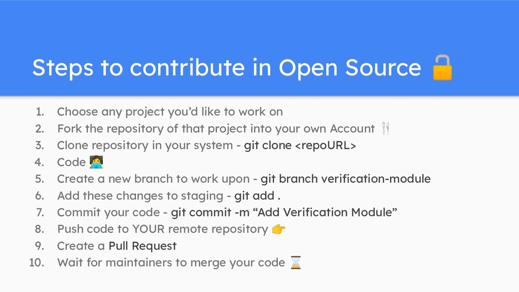 Steps to contribute in Open Source 🔓 1. Choose ...