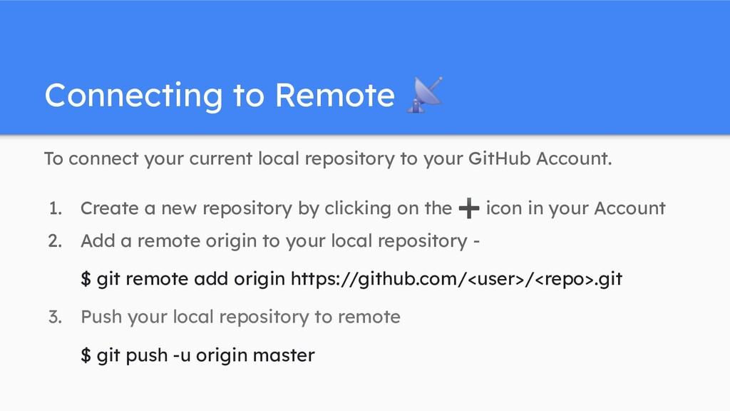 Connecting to Remote 📡 To connect your current ...