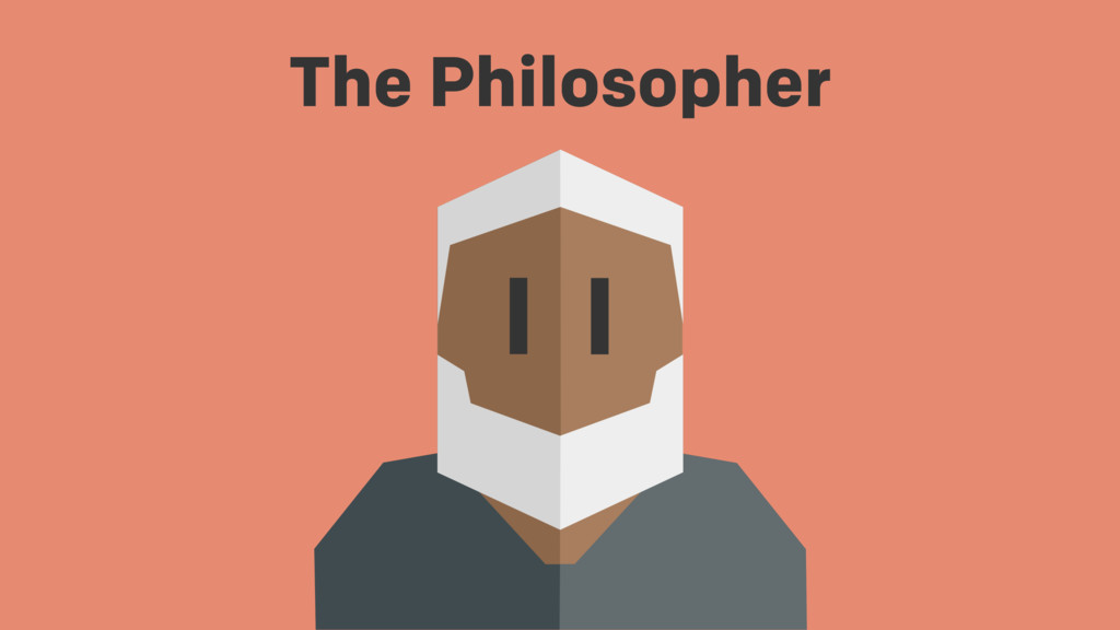 The Philosopher