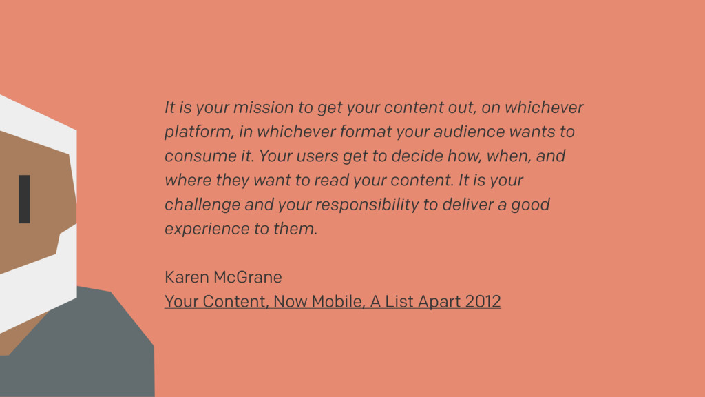 It is your mission to get your content out, on ...