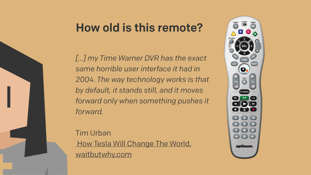 How old is this remote? […] my Time Warner DVR ...