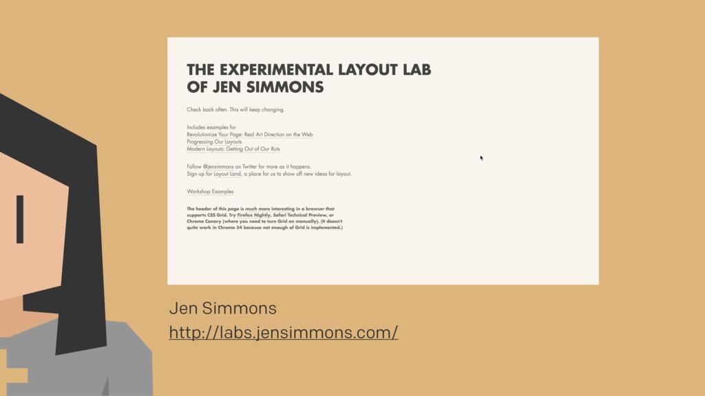 Jen Simmons http://labs.jensimmons.com/