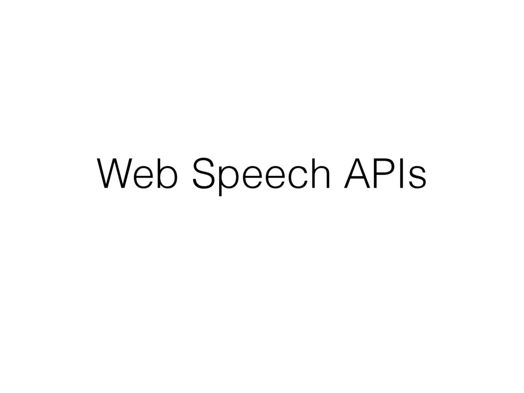 Web Speech APIs
