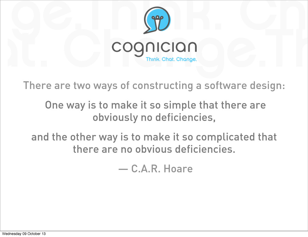 There are two ways of constructing a software d...