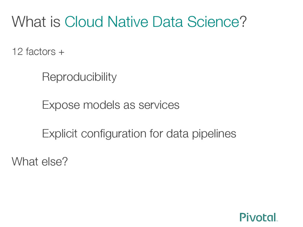 What is Cloud Native Data Science? 12 factors ...